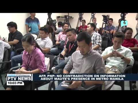 AFP, PNP: No contradiction on information about Maute's presence in Metro Manila
