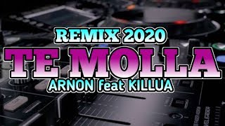 Download Lagu DJ TE MOLLA-ARNON Feat Killua || Terbaru 2020 ||Paling Viral di TikTok mp3