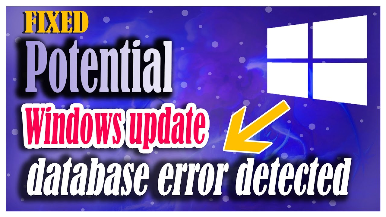 [Fixed] - Troubleshoot (potential windows update database error detected)  2018