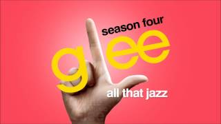 All That Jazz - Glee [HD Full Studio]