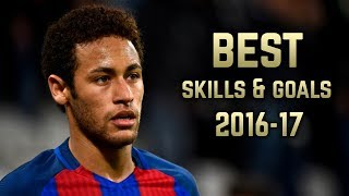 Neymar Jr 2016-17 | Best Skills & Goals | HD