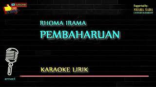 Download Mp3 Pembaharuan - Karaoke Lirik | Rhoma Irama