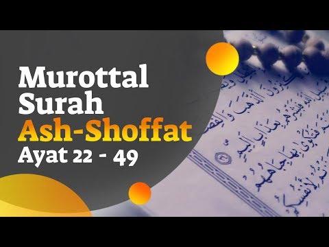 murottal-surah-as-saffat,-ayat-22-49---fakhrur-rodhi-al-hendan