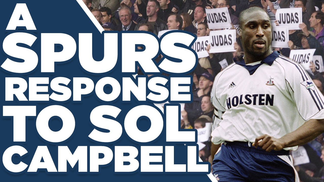 Download A Tottenham Response To Sol Campbell   Spurs Fan Responses   Spurred On