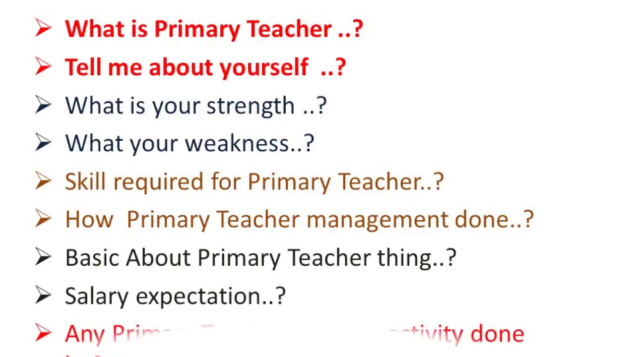 primery Teacher: primary teacher interview questions in english - YouTube