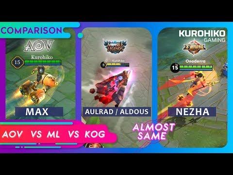 Max vs Aulrad/Aldous vs Nezha - AOV vs ML vs KOG - Comparison