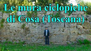Le mura poligonali di Cosa -Ansedonia (Toscana)