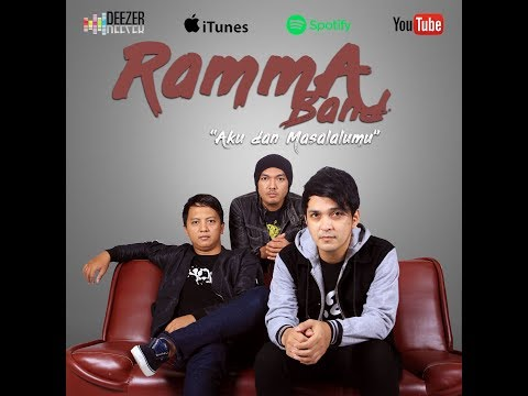 RAMMA BAND - Aku dan masalalumu (Official Lyric Video) ✅