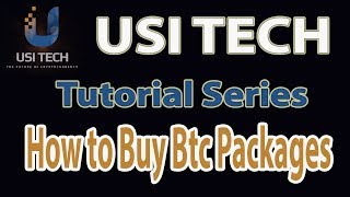USI Tech Tutorial Series - How to buy BTC Packages ( Tagalog )