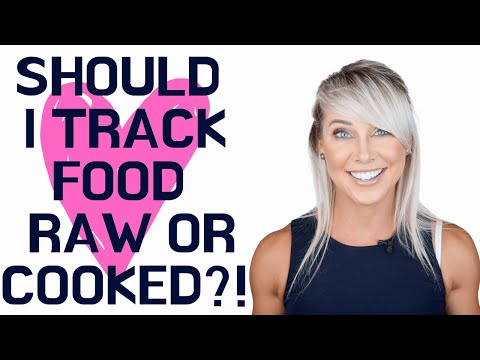 Should I Track Food Raw Or Cooked?