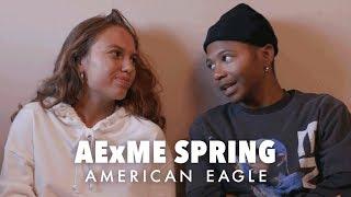Meet Cailee & Antonio | AExME SPRING 2019 | American Eagle