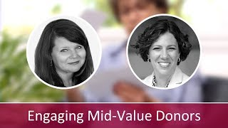 Engaging Mid-Value Donors: Interview with Kimberly Blease