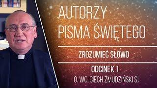 [#1] Zrozumieć Słowo - Wprowadzenie - o. Wojciech Żmudziński SJ
