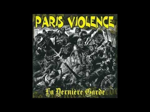 Paris Violence - La Dernière Garde