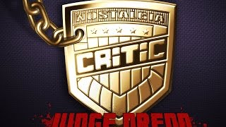 Judge Dredd - Nostalgia Critic
