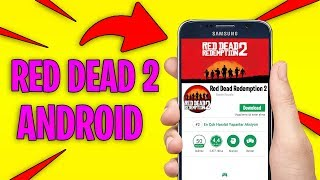 Red Dead Redemption 2 Android - How to Download RDR2 On Android! (RDR2 Mobile)