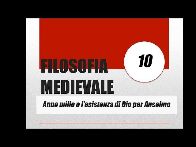 Anno mille, prova cosmologica e ontologica di Sant'Anselmo
