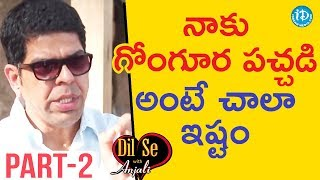 Actor Murali Sharma Exclusive Interview - Part #2 || Dil Se With Anjali