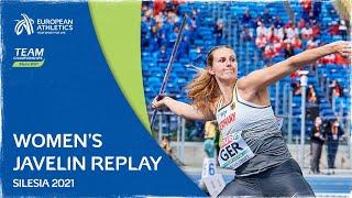 Women's Javelin Replay - Team Championships Silesia 2021