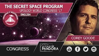 Corey Goode - THE SECRET SPACE PROGRAM - Conference at THE UFOLOGY WORLD CONGRESS