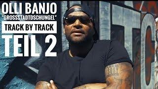 "Olli Banjo ""Großstadtdschungel"" - Track by Track (Snippet) Teil ►2"