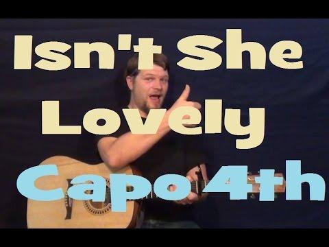 Isnt She Lovely Stevie Wonder Easy Guitar Lesson Capo 4th Strum