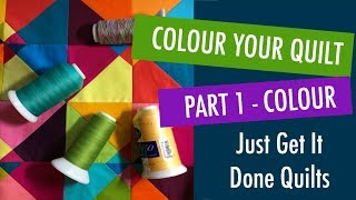 Quilting – How to Chose Colours for Your Quilt – Colour Theory Part 1 thumbnail