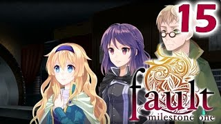 But will Rudo agree?? : FAULT MILESTONE ONE | Part 15