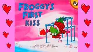 Valentine's Day story time for Kids: Froggy's First Kiss
