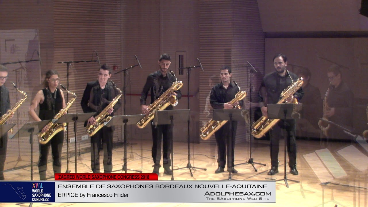 ERPICE by Francesco Filidei   Ensemble de Saxophones Bordeaux Nouvelle Aquitaine   XVIII World Sax C