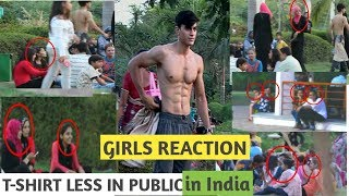 when Fitness freak goes shirtless in public | India (girls reactions)