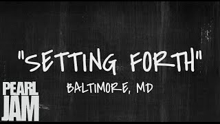 Setting Forth - Live in Baltimore, MD (10/27/2013) - Pearl Jam Bootleg