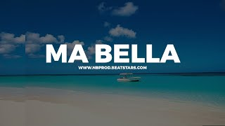 Instru Type JUL ✘  MRC - MA BELLA (Prod By NB)