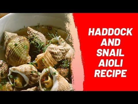 Haddock and Snail Aioli Recipe