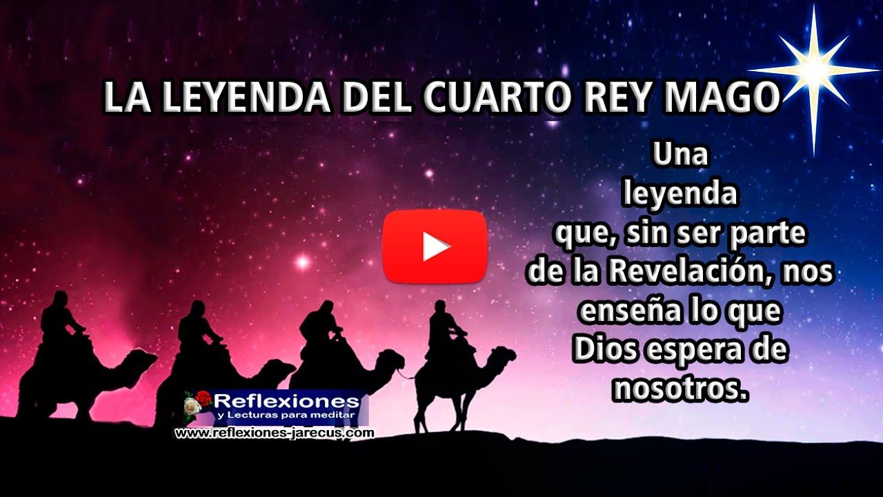 Leyenda del cuarto Rey Mago - Reflexión Cristiana - YouTube