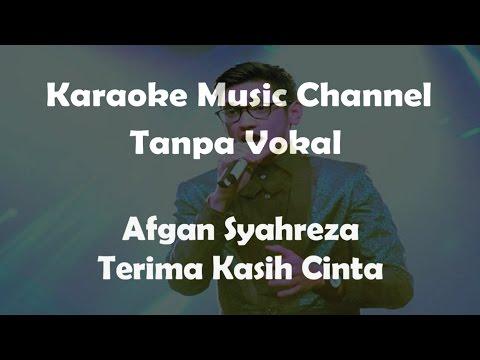 Karaoke Afgan - Terima Kasih Cinta | Tanpa Vokal