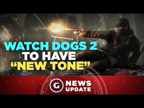 "Watch Dogs 2 Has a ""New Tone,"" Expected to Be Big Seller - GS News Update"