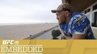 UFC 196 Embedded: Vlog Series - Episode 3