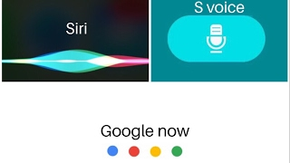 Siri vs S voice vs Google now (2017)