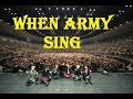 BTS (방탄소년단) WHEN ARMY SING WITH BTS
