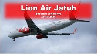 Tanda Ilahi, Sebelum Lion Air Jatuh 29 10 2018