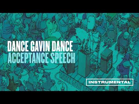 Dance Gavin Dance - Acceptance Speech (Instrumental) Mp3