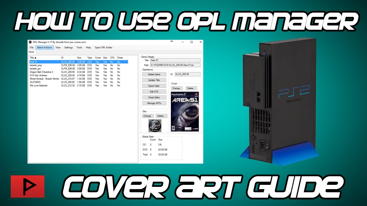 [How To] Use OPL Manager v17 - PS2 Cover Art Tutorial (2016)