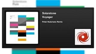 Solarstone - Voyager (Peter Hulsmans Remix)