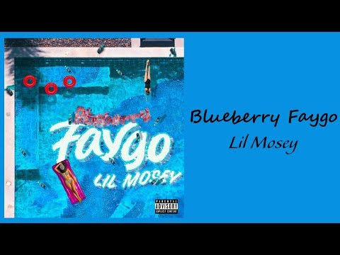 Lil Mosey - Blueberry Faygo // 1 Hour