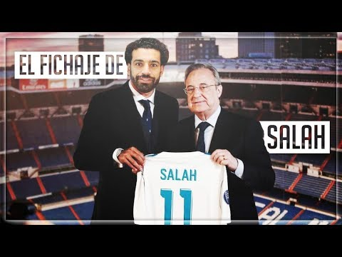 EL FICHAJE DE SALAH POR EL REAL MADRID