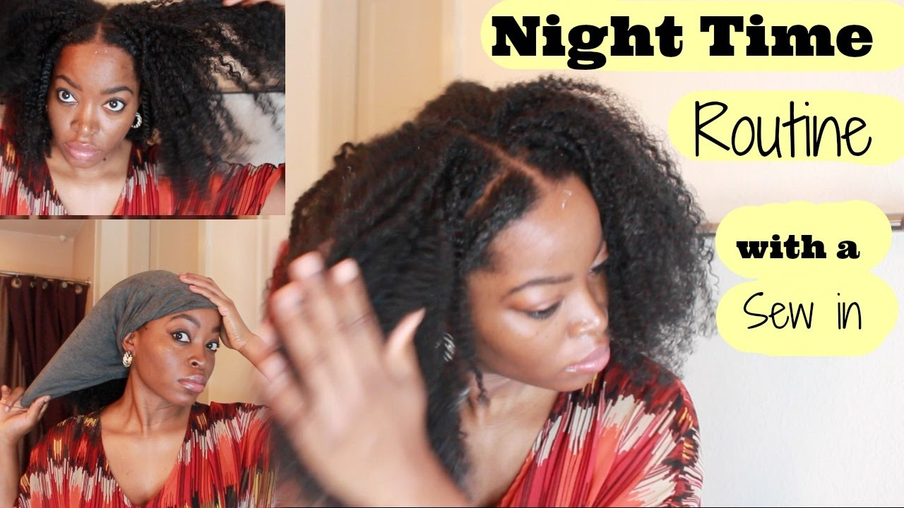 My Night Time Routine My Vixen Sew In Ft Hergivenhair And Curls