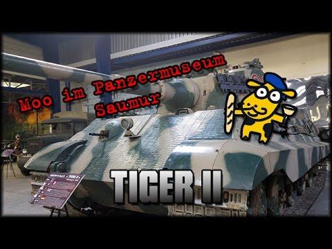 Panzermuseum Saumur - Tiger II erforscht - 2016 [ deutsch | info ]