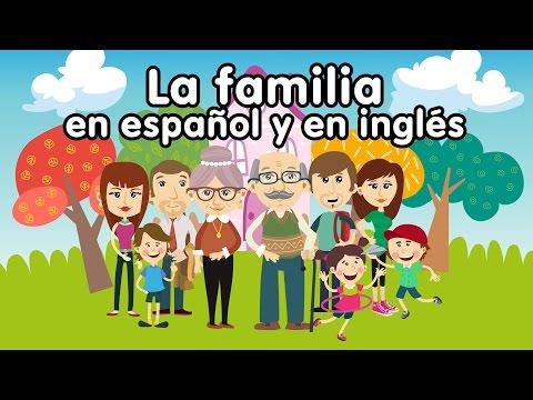 Canción de la familia en inglés y español - Canciones Infantiles