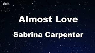 Almost Love - Sabrina Carpenter Karaoke 【No Guide Melody】 Instrumental
